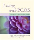 Living With PCOS, by Angela Best-Boss, Evelina Weidman Sterling, Richard Legro MD